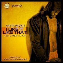 Metta World - I Like It Like That Cover Art