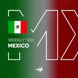 Weekly 100: Mexico