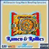 MGUploads - Ramen & Rollies Hosted By DJ NonStop Cover Art
