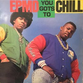 You Gots To Chill(Dub Version)