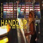 MI2da - Handz Up/Never Be Peace (Ferguson - Mike Brown Tribute) Cover Art