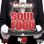 MI2da - Soul Food The Sampler Edition Hosted by Big Mike Cover Art