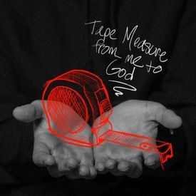 Tape Measure (from me to God) feat. JJ Demon (prod. by Jim Boonie)