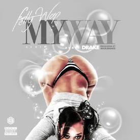 MY WAY (RMX DIRTY) F/DRAKE