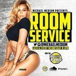 Michael Medium - Room Service (Clean Mix) Cover Art