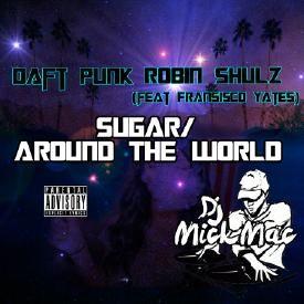 Sugar/Around The World Mix