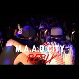 M.A.A.D City (Remix)