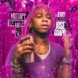 MidwestMixtapes - Mixtape Trappers Vol.29 Hosted By Jose Guapo  Cover Art