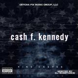 MidwestMixtapes - Ca$h F. Kennedy Cover Art
