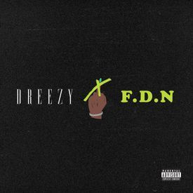 Dreezy - F.D.N (Dirty)