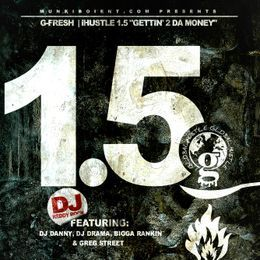 MidwestMixtapes - IhUSTLE 1.5 Cover Art