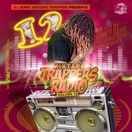 MidwestMixtapes - Mixtape Trappers Radio Vol.12  Cover Art