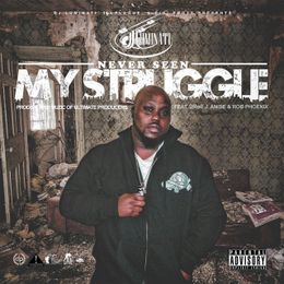 MidwestMixtapes - Never Seen My Struggle  Cover Art