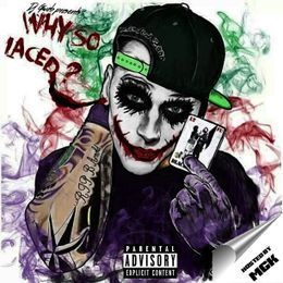 MidwestMixtapes - Why So Laced  Cover Art