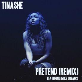 Pretend [Remix] (ft. Mike Dreams)