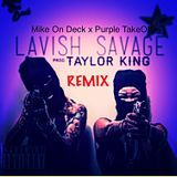 Mike On Deck - Lavish Savage(REMIX) Cover Art