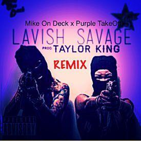 Lavish Savage(REMIX)