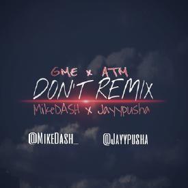 Don't Remix - Byrson Tiller