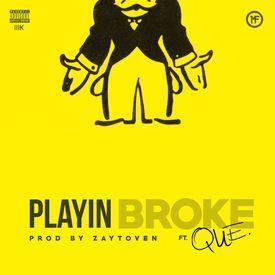 Playin' Broke