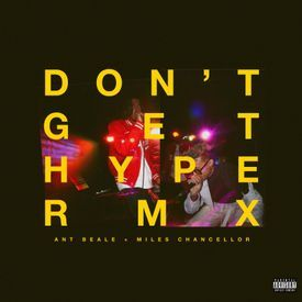 Don't Get Hype (Remix)
