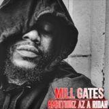 Mill Gates - Ambitionz Az a Ridah Cover Art