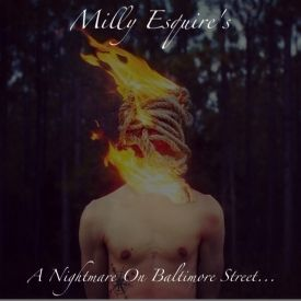 Milly Esquire - A Nightmare On Baltimore Street Cover Art