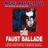 Die Faust Ballade