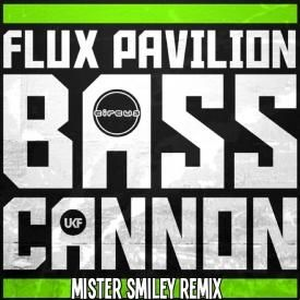 Bass Cannon (Mister Smiley Remix)