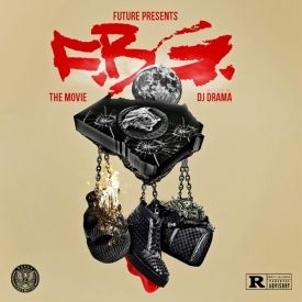 Mixfeed - DJ Drama & Future Presents F.B.G The Movie-2013 Cover Art