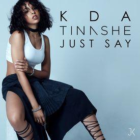 Just Say [Killa Remix]