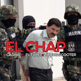 El Chapo (Ft. Future & Young Scooter)