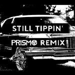 Mixtape Republic - Still Tippin (Prismo Remix) Cover Art