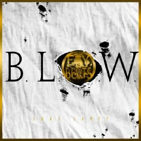 B.L.O.W. (E.Y. Beats Remix)