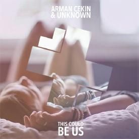 This Could Be Us (Arman Cekin & unknown Remix)