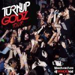 Mixtape Republic - The Turn Up Godz Tour Cover Art
