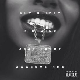 Awwsome Remix (Feat. 2 Chainz & A$AP Rocky)