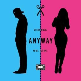 Anyway (Feat. Future)
