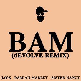 Bam (dEVOLVE Remix)