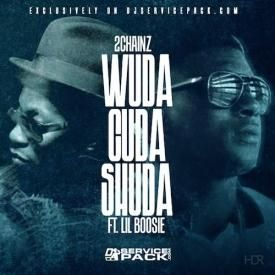 Wuda Cuda Shoulda (Feat. Lil Boosie)