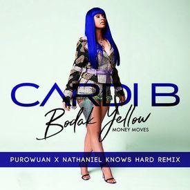 Bodak Yellow (PuroWuan x Nathaniel Knows Remix)