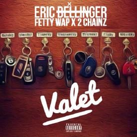 Valet (Feat. Fetty Wap & 2 Chainz)