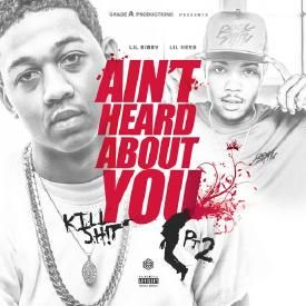 Ain't Heard About You (Feat. Lil Herb)