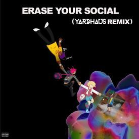 Erase Your Social (Yardhaus Remix)