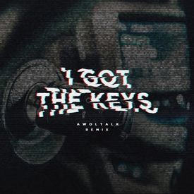 I Got The Keys (Awoltalk Remix)