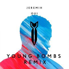 oui (Young Bombs Remix)