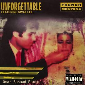 Unforgettable (Omar Basaad Remix)