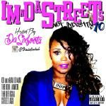 MixtapeAtlas.com - Im N Da Streets Not Industry 10 Hosted Da SixFoota (@DaSixFoota) Cover Art