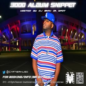 "MixtapeAtlas.com - ""3000"" ALBUM SNIPPET HOST DJ MARK DA SPOT (@DjMarkDaSpotms) Cover Art"