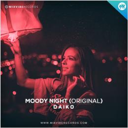 Moody Night - Daiko, Moody Night (Original Mix) - Daiko, Mix Vibe Records