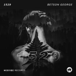 1529 - Betson George, 1529 (Original Mix) - Betson George, Mix Vibe Records